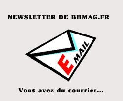 La newsletter de BHmag.fr
