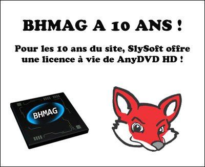 Anniversaire de BHMAG : SlySoft offre une licence de AnyDVD HD (maj)