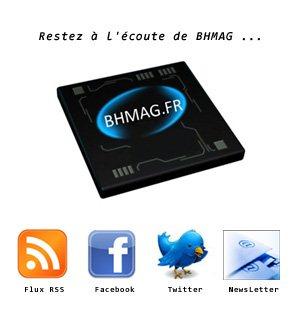 Pour rester à l'écoute de BHmag : 5 canaux de diffusion sont disponibles !