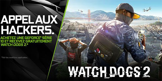 Nvidia lance les GeForce 376.09 WHQL optimisés pour Watch Dogs 2