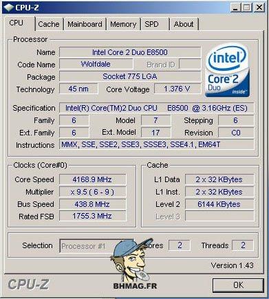 BHmag.fr : E8500 @ 4168 MHz sur P5B Deluxe !