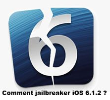 Comment jailbreaker iOS 6.1.2 ?