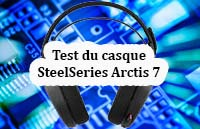 Test du casque gaming SteelSeries Arctis 7