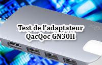 Test de l'adaptateur QacQoc GN30H