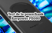 Test de la powerbank RAVPower PB080 de 10.400 mAh