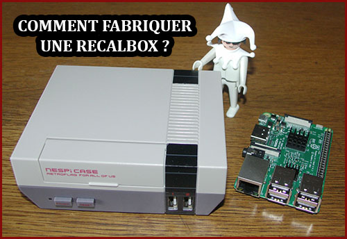 Nouveau dossier sur Bhmag : et si on fabriquait une Recalbox ?