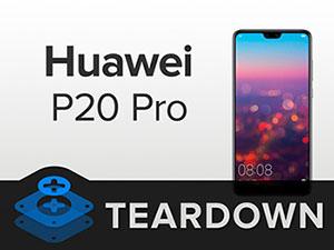 Le smartphone Huawei P20 Pro se fait démonter par iFixit et obtient la note de 4 sur 10