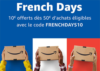 Bon Plan : Amazon.fr offre 10€ de remise à l'occasion des French Days