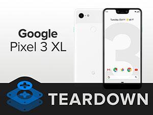 iFixit démonte le Google Pixel 3 XL et lui attribue un 4 sur 10