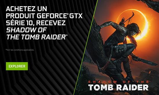 Nouveau bundle : NVIDIA offre Shadow of the Tomb Raider avec ses GeForce GTX Série 10