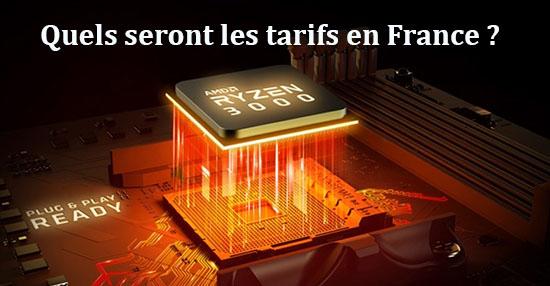 Exclu : A quels prix seront vendus les Ryzen 3000 en France ?