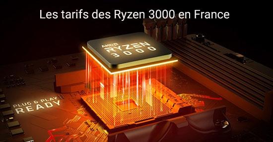 AMD Ryzen 3000 : où les trouver et à quels tarifs ?