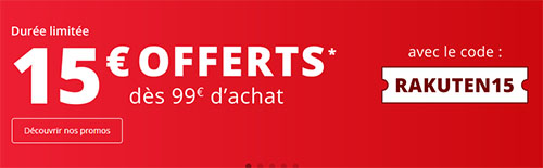 Bon Plan : Rakuten offre ce jour 15€ de remise dès 99€ d'achats
