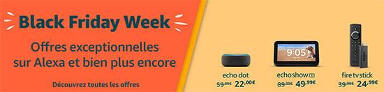 Bon Plan – Black Friday : les produits connectés Amazon Echo, FireTV Stick et FireHD sont en promos