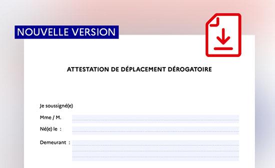 Coronavirus : une nouvelle attestation de déplacement dérogatoire est disponible en téléchargement