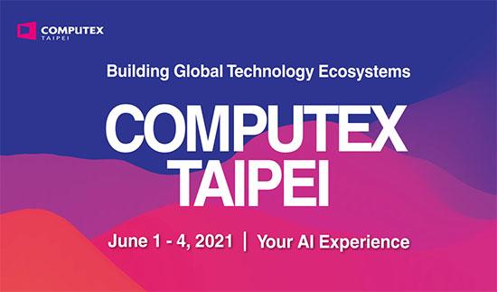 Computex : l'édition 2021 est annoncée, elle aura lieu du 1er au 4 juin si tout va bien